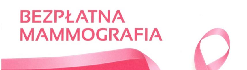 Bezpłatna mammografia w Goczałkowicach Kliknięcie w obrazek spowoduje wyświetlenie jego powiększenia